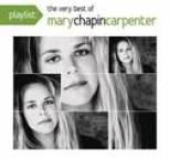 Mary Chapin Carpenter - Playlist: The Very Best Of Mary Chapin Carpenter