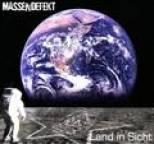 Massendefekt - Land In Sicht