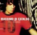 Massimo Di Cataldo - Dieci