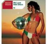 Master Blaster - We Love Italo Disco