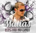 Matias - Electro Hot Shot