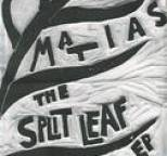 Matias - The Split Leaf EP