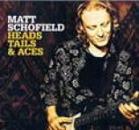 Matt Schofield - Heads, Tails & Aces