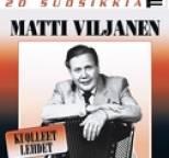 Matti Viljanen - 20 suosikkia / Kuolleet lehdet