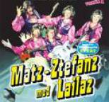 Matz-Ztefanz med Lailaz - Matz-Ztefanz med Lailaz - Volym 1