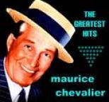 Maurice Chevalier - Maurice Chevalier The Greatest Hits