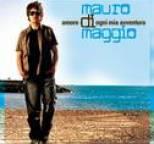Mauro di Maggio - Amore Di Ogni Mia Avventura