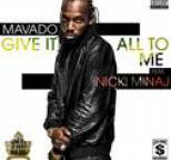 Mavado - Give It All To Me