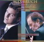 Max Bruch - Bruch: Violin Concertos Nos. 1 and 3