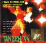 Max Greger - Tanzen '94