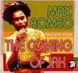 Max Romeo - The Coming Of Jah: Max Romeo Anthology 1967-76