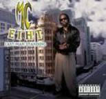 MC Eiht - Last Man Standing