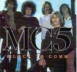 MC5 - Black to Comm