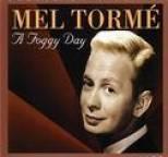 Mel Tormé - A Foggy Day
