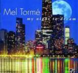 Mel Tormé - My Night To Dream