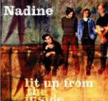 Nadine - Lit Up From the Inside