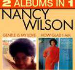 Nancy Wilson - How Glad Am I / Gentle Is My Love