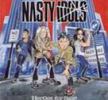 Nasty Idols - Heroes For Sale