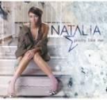 Natalia - Pretty Like Me