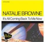 Natalie Browne - Almighty Presents: It's All Coming Back To Me Now
