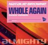 Natalie Browne - Almighty Presents: Whole Again