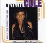 Natalie Cole - This Will Be Natalie Cole's Everlasting Love