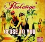 Pachanga - Close To You