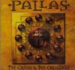 Pallas - The Cross and the Crucible