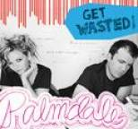 Palmdale - Get Wasted