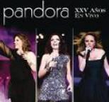 Pandora - Pandora XXV Años En Vivo