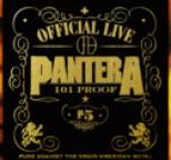 Pantera - Official Live : 101 Proof
