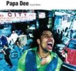 Papa Dee - Original Master