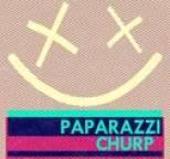 Paparazzi - Churp