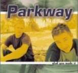 Parkway - Glad You Made It