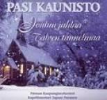 Pasi Kaunisto - Joulun juhlaa - talven tunnelmaa