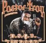 Pastor Troy - D.s.g.b. I Am D.s.g.b.