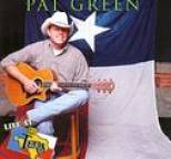 Pat Green - Live at Billy Bob's Texas
