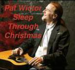 Pat Wictor - Sleep Through Christmas