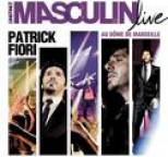 Patrick Fiori - L'instinct Masculin Live au Dôme de Marseille