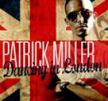 Patrick Miller - Dancing in London