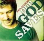 Paul Baloche - Our God Saves