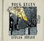 Paul Kelly - Stolen Apples