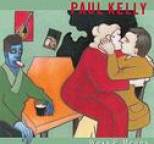 Paul Kelly - Ways & Means