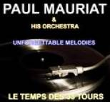 Paul Mauriat And His Orchestra - Paul Mauriat and His Orchestra - Unforgettable Melodies