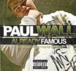 Paul Wall - Already Famous