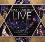Paul Wilbur - A Night Of Extravagant Worship