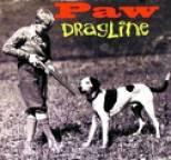 Paw - Dragline