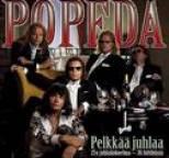 Popeda - Pelkkää Juhlaa