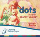 Radha - Dots - Music For Bouncy Babies
