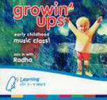 Radha - Growin' Ups - Early Childhood Music Class